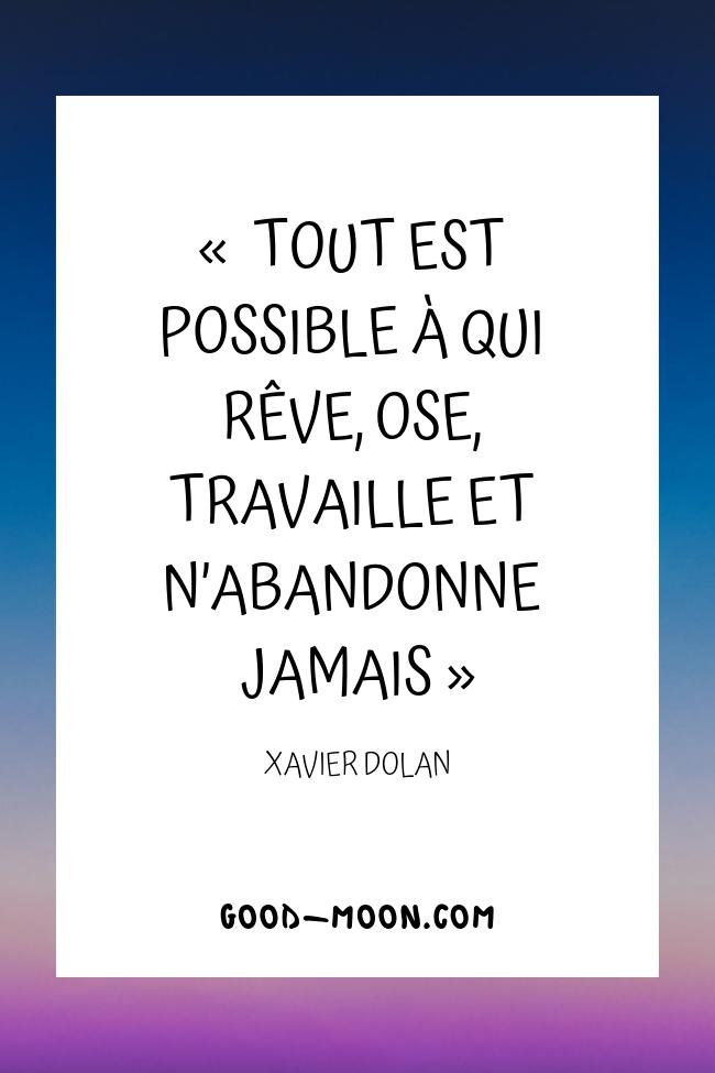 Pensée Positive- Tout est possible à qui rêve, ose, travaille et n'abandonne jamais